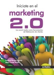 """Portada del libro """"Iniciate en el marketing 2.0. Los Social Media como herramienta de fidelización de clientes"""